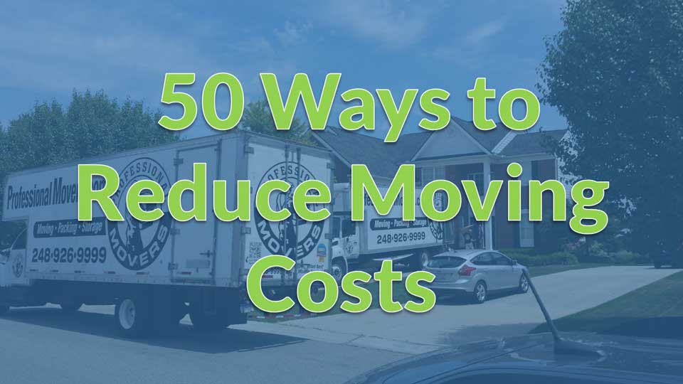 Moving Calculator - 50 Ways to Reduce Moving Costs